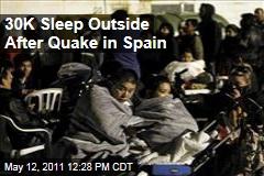 30K Sleep Outside After Earthquake in Spain