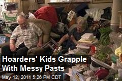 Hoarders' Kids Grapple With Messy Pasts