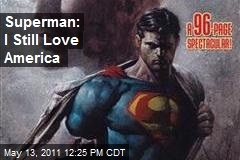 Superman: I Still Love America