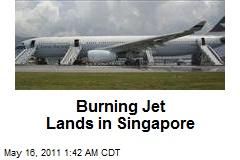 Burning Jet Lands in Singapore