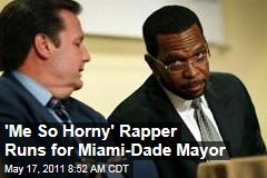 """Me So Horny"" Rapper Luther ""Luke"" Campbell of 2 Lie Crew Fame Runs for Miami-Dade County Mayor"