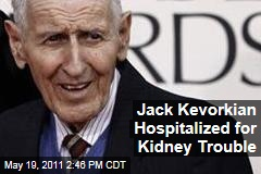 'Dr Death' Jack Kevorkian Hospitalized With Kidney Trouble, Pneumonia
