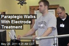 Paraplegic Walks With Electrode Treatment
