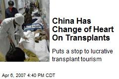 China Has Change of Heart On Transplants