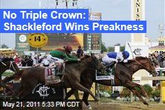 Preakness Results: Shackleford Wins, Fends Off Derby Winner Animal Kingdom