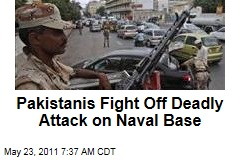 Pakistani Troops Fight Off Attack on Mehran Navy Base in Karachi