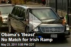 Obama's 'Beast' Limo Bottoms Out on Irish Ramp