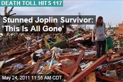 Joplin Tornado Survivor: 'This Is All Gone'