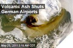 Grimsvotn Volcano Ash Shuts German Airports