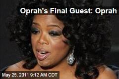 Oprah Winfrey's Final Guest? Oprah Winfrey