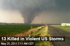 Violent Storms Kill 13 in Oklahoma, Arkansas, Kansas