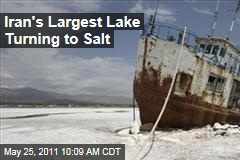 Iran's Largest Lake, Lake Oroumieh, Turning to Salt