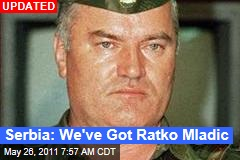 Ratko Mladic Arrested in Serbia on War Crimes Charges