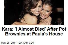 Kara DioGuardi: Pot Brownies at Paula Abdul's House Put Me in the Hospital