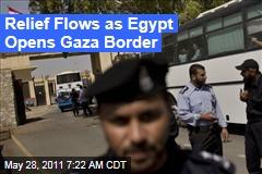 Egypt Opens Gaza's Rafah Border Crossing