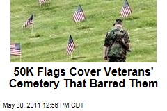 50K Veterans Get Flags at Cemetery That Barred Flags at Graves