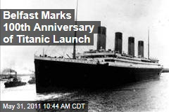 Belfast Marks 100th Anniversary of Titanic's Completion