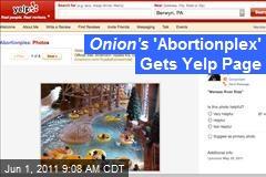 Onion's 'Abortionplex' Gets Yelp Page