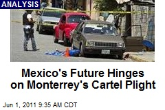 Mexico's Future Hinges on Monterrey's Cartel Plight