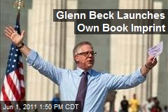 Glenn Beck Launches Own Book Imprint