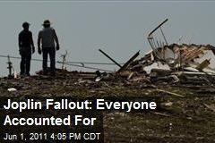 Joplin Fallout: Everyone Accounted For