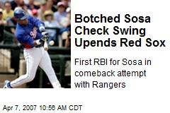Botched Sosa Check Swing Upends Red Sox