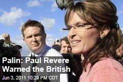 Palin: Paul Revere Warned the British