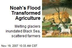 Noah's Flood Transformed Agriculture