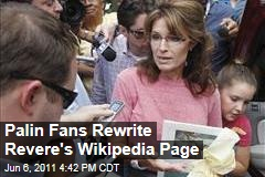 Sarah Palin Fans Rewrite Paul Revere's Wikipedia Page to Match Her Interpretation