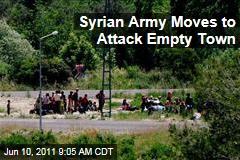 Syrian Troops Surround Nearly Deserted Jisr al-Shughour