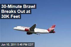 30-Minute Brawl Breaks Out at 30,000 Feet