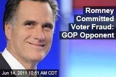 Mitt Romney Committed Voter Fraud, Says GOP Opponent Fred Karger