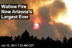 Wallow Fire Now Arizona's Largest Wildfire Ever