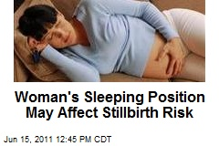 Woman's Sleeping Position May Affect Stillbirth Risk