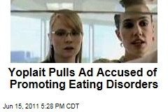 Yoplait Ad Pulled for Allegedly Promoting Eating Disorders