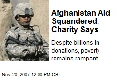 Afghanistan Aid Squandered, Charity Says