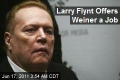 Larry Flynt Offers Weiner a Job