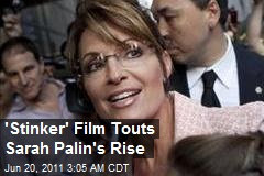 'Stinker' Film Touts Sarah Palin's Rise