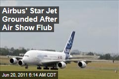 Airbus A380 Grounded After Paris Air Show Flub
