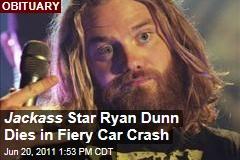Ryan Dunn of Jackass Dies in Car Crash: West Chester, Pennsylvania