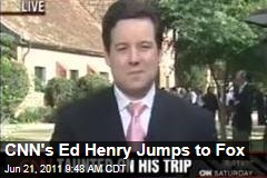 CNN's Ed Henry: New Fox Chief White House Correspondent