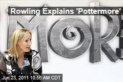 JK Rowling Explains Pottermore Website