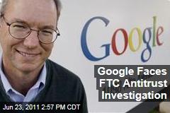 Google To Be Subpoenaed in FTC Antitrust Probe