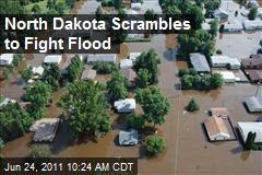 North Dakota Scrambles to Fight Flood