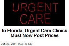 In Florida, Urgent Care Clinics Must Now Post Prices