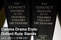 Comma Drama Ends: Oxford Rule Stands