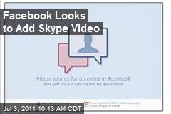 Facebook Looks to Add Skype Video