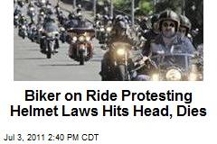 Biker on Ride Protesting Helmet Laws Hits Head, Dies