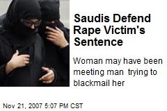 Saudis Defend Rape Victim's Sentence