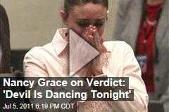 Nancy Grace: Casey Anthony, aka Tot Mom, Got Away With It